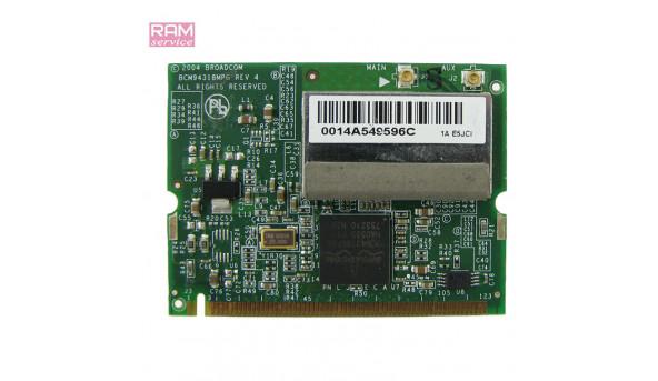 Адаптер WI-FI, знятий з ноутбука, HP Compaq nc6120, BCM94318MPG, Б/В, В хорошому стані, без пошкоджень